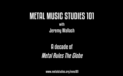 Thoughts on the 10th Anniversary of Metal Rules the Globe w/ Jeremy Wallach